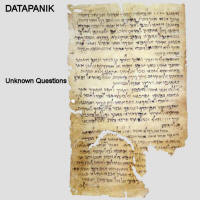 Datapanik - Unknown questions