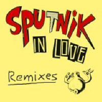 "Roy ""Chicky"" Arad - Sputnik in love: the remixes"