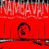 WM049: Nambavan – Last night the dj shaved my ass