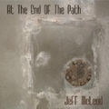 Jeff McLeod - At The End Of The Path