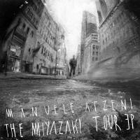 WM095: Manuele Atzeni &#8211; The Miyazaki Tour EP