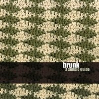 WM112: brunk – a simple guide
