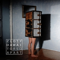 Zloty Dawai - Torso Apart