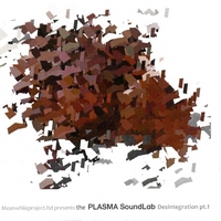 New free album: Meanwhileproject.ltd – The Plasma SoundLab – Desintegration pt. 1