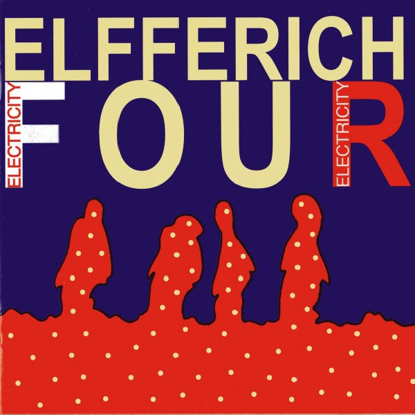 Elfferich Four – Electricity