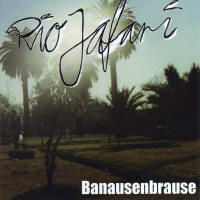 Riojafari & the Delicious Allstars – Banausenbrause