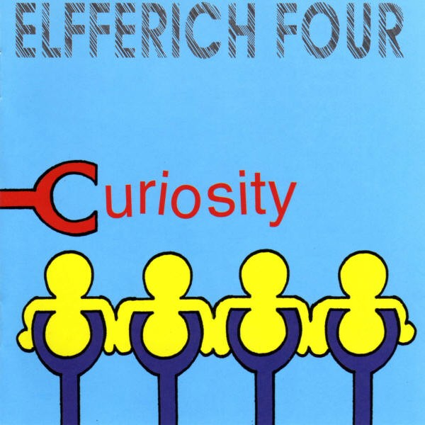 Elfferich Four – Curiosity