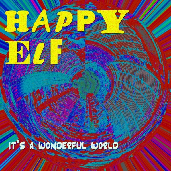 Happy Elf &#8211; It&#8217;s A Wonderful World