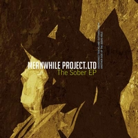 Meanwhileproject.ltd - The Sober EP