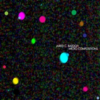 Jared C. Balogh - Micro Compositions
