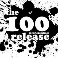 WM100: Various Artists – WM x 100 / 100 x WM
