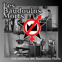 WM120: Les Baudouins Morts – Les Encores des Baudouins Morts