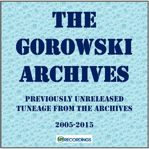 New release: The Gorowski Archives (2005-2015)